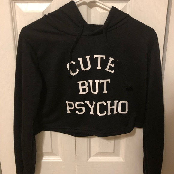 cute but psycho cropped hooded sweatshirt